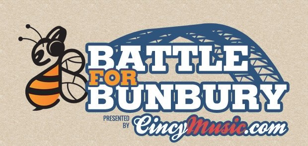 Announcing the CincyMusic.com Battle For Bunbury
