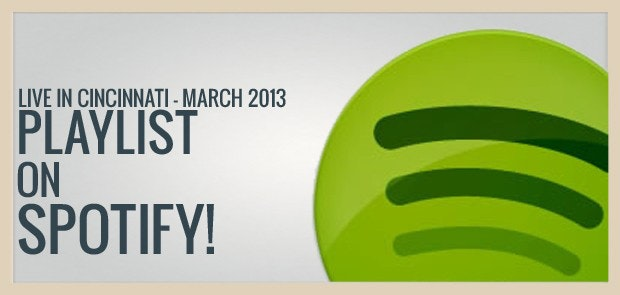 Live in Cincinnati - March Playlist!