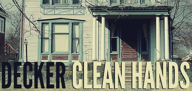 """Review: """"Clean Hands"""" by Decker"""