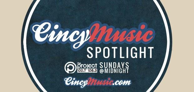 CincyMusic Spotlight Podcast is Live!