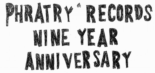 Phratry Records Nine Year Anniversary