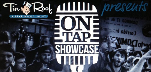 The Project 100.7/106.3 Presents On-Tap Showcase at Tin Roof
