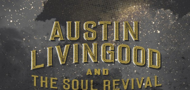 """Austin Livingood and The Soul Revival: """"Need Somebody"""""""