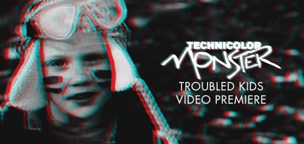 Technicolor Monster Video Release – Troubled Kids