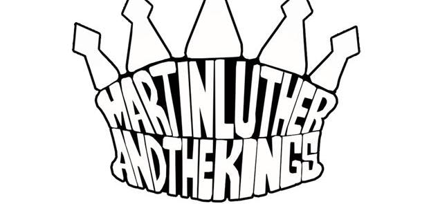 Martin Luther & The Kings