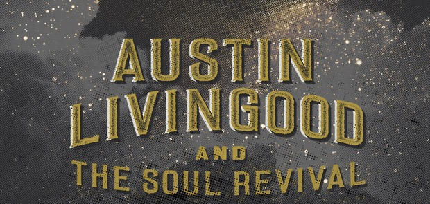 Austin Livingood and The Soul Revival
