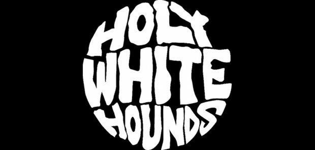 Holy White Hounds
